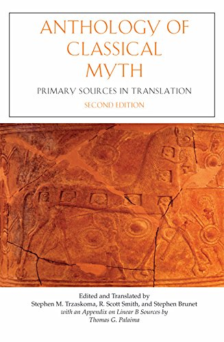 9780872207219: Anthology Of Classical Myth: Primary Sources in Translation : with Additional Translations by Other Scholars and an Appendix on Linear B sources by Thomas G. Palaima
