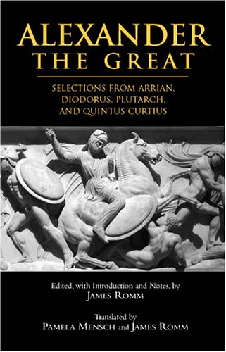 9780872207288: Alexander the Great: Selections From Arrian, Diodorus, Plutarch, and Quintus Curtius