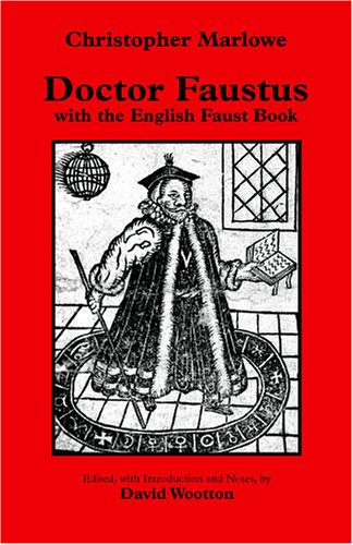 Doctor Faustus: With The English Faust Book: Christopher Marlowe; David Wootton