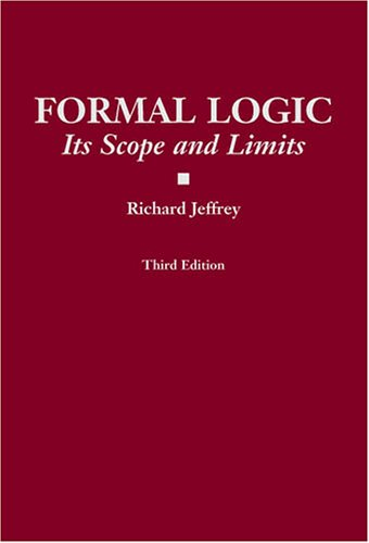 9780872207493: Formal Logic: Its Scope And Limits