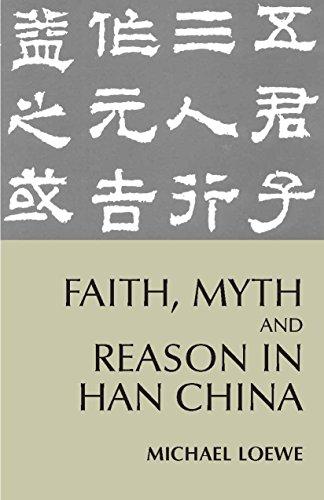 9780872207561: Faith, Myth, and Reason in Han China