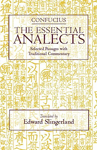 9780872207721: Confucius: The Essential Analects: Selected Passages With Traditional Commentary