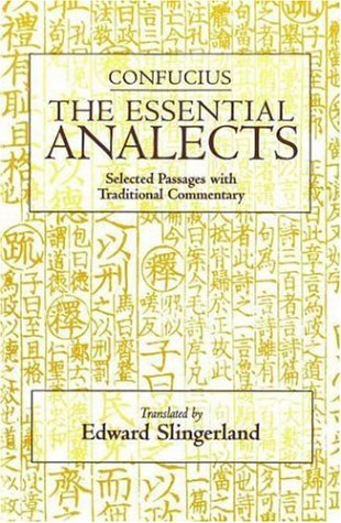 9780872207738: The Essential Analects: Selected Passages with Traditional Commentary (Hackett Classics)