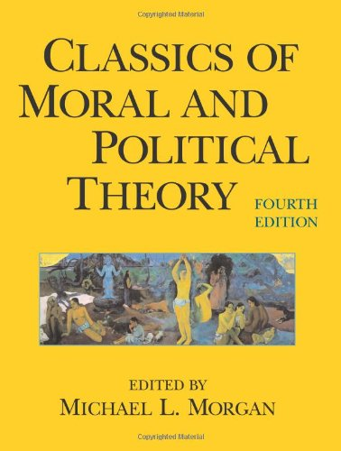 9780872207769: Classics of Moral And Political Theory