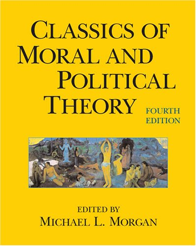 9780872207776: Classics of Moral And Political Theory