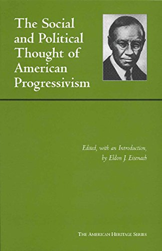 9780872207844: Social and Political Thought of American Progressivism (The American Heritage Series)