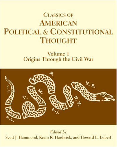 9780872207868: Classics of American Political and Constitutional Thought, 2-Volume Set