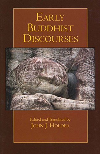 Early Buddhist Discourses (Hackett Classics)