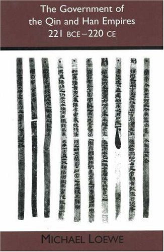 9780872208193: The Government of the Qin and Han Empires: 221 BCE - 220 CE