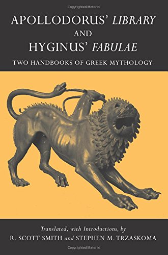 9780872208209: Apollodorus' Library and Hyginus' Fabulae: Two Handbooks of Greek Mythology (Hackett Classics)