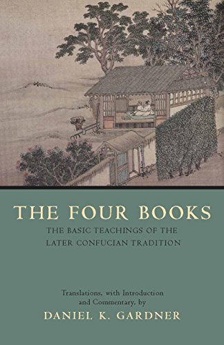 9780872208261: The Four Books: The Basic Teachings of the Later Confucian Tradition