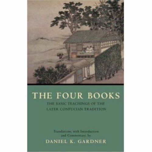 9780872208278: The Four Books: The Basic Teachings of the Later Confucian Tradition