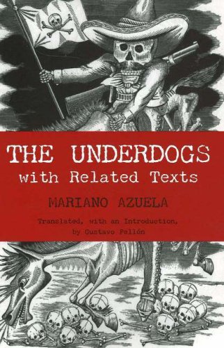 9780872208353: The Underdogs: with Related Texts (Hackett Classics)