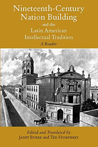 9780872208377: Nineteenth-Century Nation Building and the Latin American Intellectual Tradition