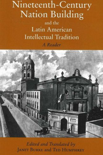 9780872208384: Nineteenth-Century Nation Building and the Latin American Intellectual Tradition