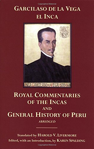 9780872208438: The Royal Commentaries of the Incas and General History of Peru, Abridged