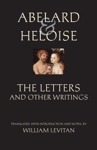 9780872208766: Abelard and Heloise: The Letters and Other Writings (Hackett Classics)