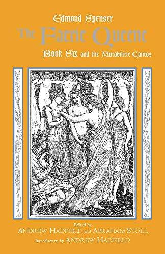 9780872208919: Faerie Queene, and the Mutabilitie Cantos: Bk. 6 (Hackett Classics)