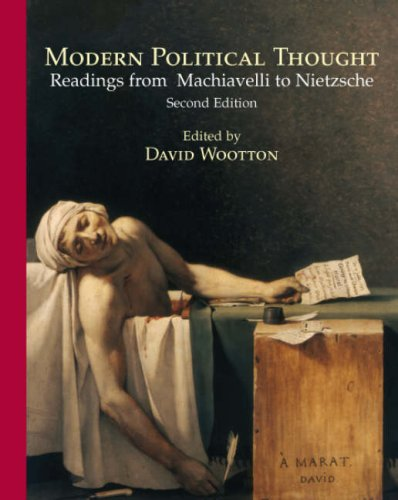9780872208988: Modern Political Thought: Readings from Machiavelli to Nietzsche