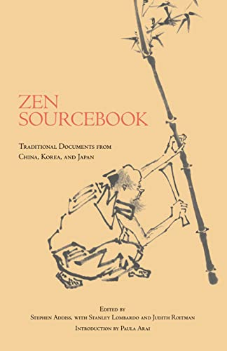9780872209091: Zen Sourcebook: Traditional Documents from China, Korea, and Japan