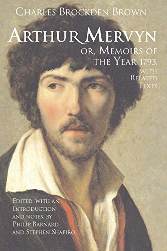 9780872209213: Arthur Mervyn; or, Memoirs of the Year 1793: With Related Texts (Hackett Classics)