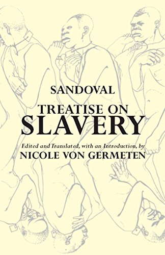 9780872209299: Treatise on Slavery: Selections from De Instauranda Aethiopum Salute (Hackett Classics)