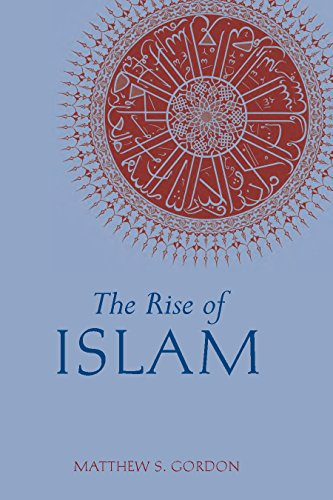 9780872209312: The Rise of Islam (Greenwood Guides to Historic Events of the Medieval World)