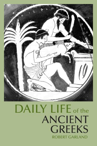 9780872209565: Daily Life of the Ancient Greeks (The Daily Life Through History Series) (Greenwood Press Daily Life Through History)