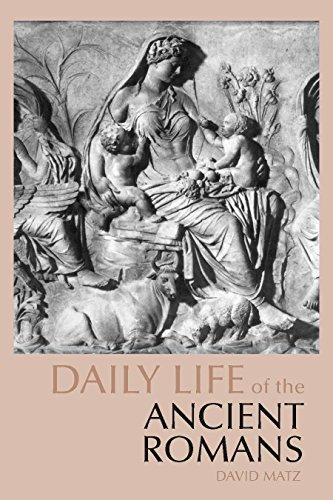 9780872209572: Daily Life of the Ancient Romans (The Daily Life Through History series)