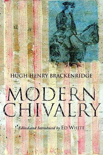 9780872209916: Modern Chivalry (Hackett Classics)