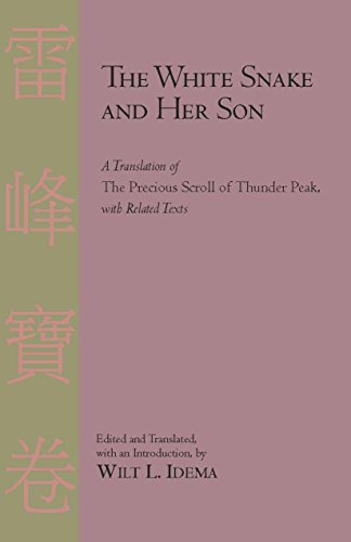 9780872209954: The White Snake and Her Son: A Translation of The Precious Scroll of Thunder Peak with Related Texts