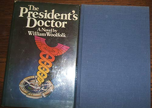 The President's doctor (0872233928) by William Woolfolk