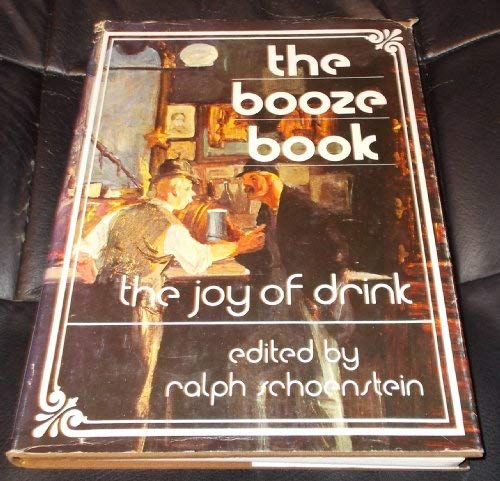 9780872233942: The booze book;: The joy of drink: stories, poems, ballads