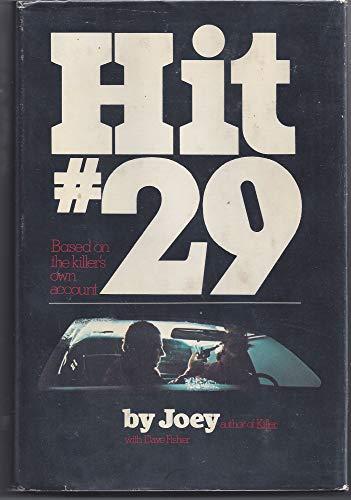 9780872233980: Hit #29;: Based on the killer's own account,
