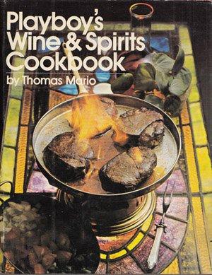 9780872234086: Playboy's wine & spirits cookbook