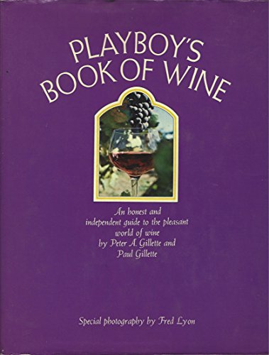 Playboy's book of wine: Gillette, Peter A