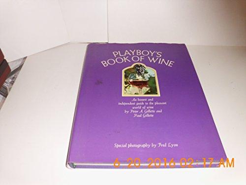 9780872234116: Playboy's book of wine