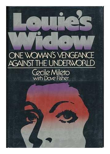 9780872234437: Louie's Widow: One Woman's Vengeance Against the Underworld