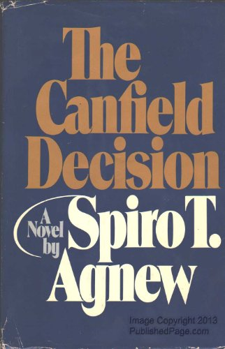 The Canfield Decision (SIGNED): Agnew, Spiro T.