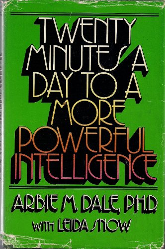 Twenty minutes a day to a more powerful intelligence: Dale, Arbie