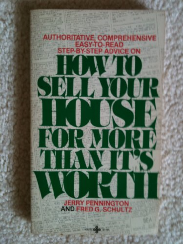How to sell your house for more than it's worth: Pennington, Jerry