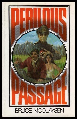 Perilous Passage: Bruce Nicolaysen