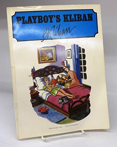 PLAYBOY'S KLIBAN: Kliban, B.