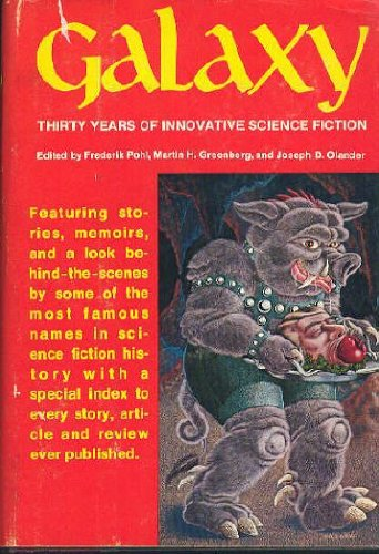 9780872235687: Galaxy, Thirty Years of Innovative Science Fiction