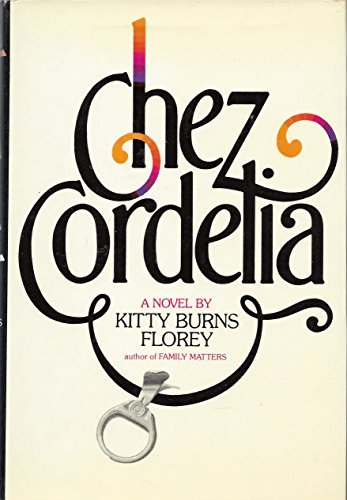 Chez Cordelia: Florey, Kitty Burns