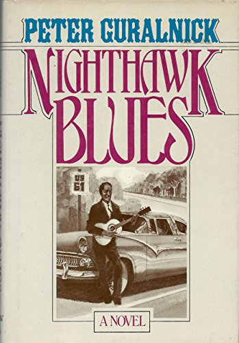 9780872236349: Nighthawk Blues [Hardcover] by Guralnick, Peter