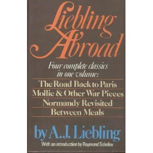 Liebling abroad: Liebling, A. J