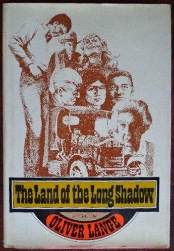 The Land of the Long Shadow: Lange, Oliver