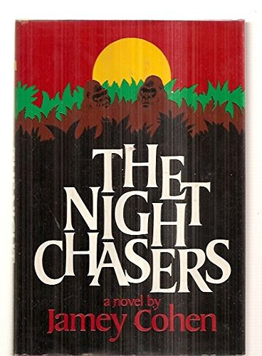 9780872236851: The night chasers