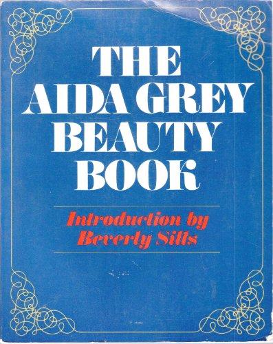 9780872237247: The Aida Grey Beauty book
